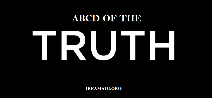 The ABCD Of The Truth