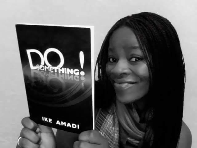 Do Something! By Ike Amadi